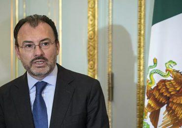 La Fiscalía de México acusa al excanciller Videgaray por traición a la patria