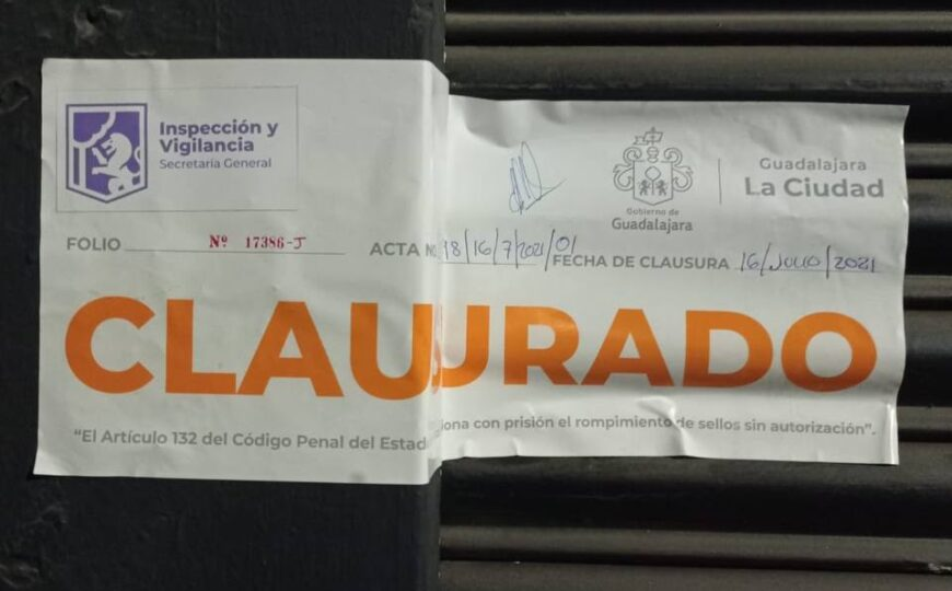 En Guadalajara fueron clausurados 6 establecimientos por faltar a las medidas sanitarias